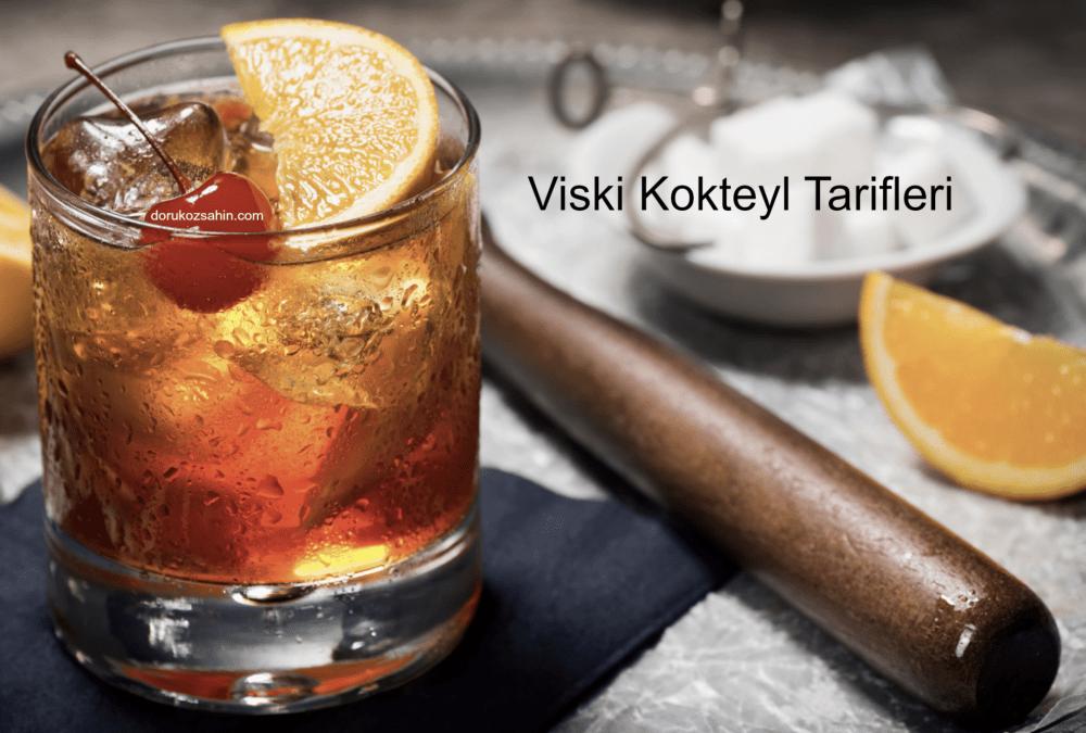 en lezzetli viski kokteyl tarifleri
